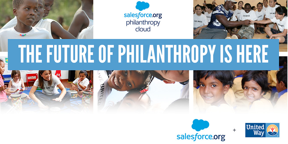 United Way Announces General Availability of Salesforce.org Philanthropy Cloud | United Way Worldwide